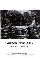 Garden Ideas A to Z.