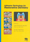 Adhesive Technology for Restorative Dentistry