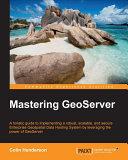 Pdf Mastering GeoServer Telecharger