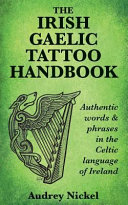 The Irish Gaelic Tattoo Handbook
