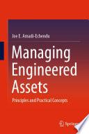 Managing Engineered Assets