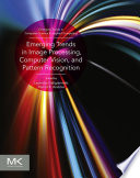 Emerging Trends in Image Processing  Computer Vision and Pattern Recognition
