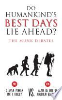 Do Humankind   s Best Days Lie Ahead