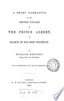 A Short Narrative of the Second Voyage of the Prince Albert  in Search of Sir John Franklin Book