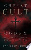 Christ Cult Codex