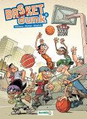 Basket Dunk - Tome 6 -
