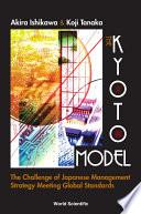 The Kyoto Model