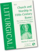 Church and Worship in Fifth century Rome