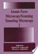 Atomic Force Microscopy Scanning Tunneling Microscopy 2 Book PDF