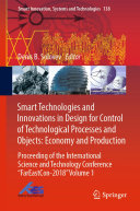 Smart Technologies and Innovations in Design for Control of Technological Processes and Objects  Economy and Production