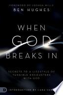 When God Breaks In Book