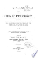 A Guide To The Study Of Pharmacognosy