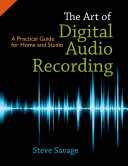 The Art of Digital Audio Recording