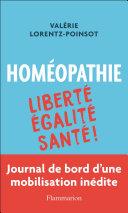 Homéopathie : Liberté, Égalité, Santé Pdf/ePub eBook