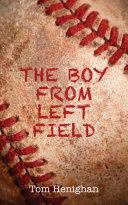 The Boy from Left Field Pdf/ePub eBook