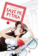 Save Me, Pythia -