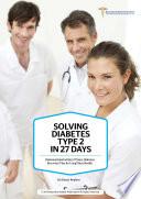 Solving Diabetes Type 2 in 27 Days