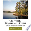 On Waters North and South
