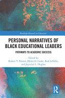 Personal Narratives of Black Educational Leaders