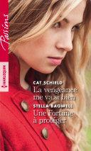 La vengeance me va si bien - Une Fortune à protéger [Pdf/ePub] eBook