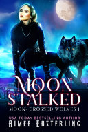 Moon Stalked Book