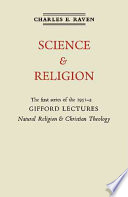 Natural Religion And Christian Theology Volume 1 Science And Religion