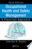 Occupational Health and Safety Management  : A Practical Approach, Third Edition