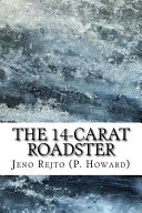 Read Online The 14-carat Roadster For Free