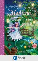 Maluna Mondschein - Zauberhafte Gutenacht-Geschichten