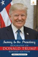 Journey To The Presidency