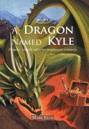 A Dragon Named Kyle Pdf/ePub eBook