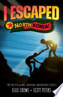I Escaped North Korea