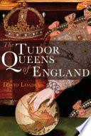 Tudor Queens of England Pdf/ePub eBook