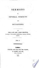 Sermons on Several Subjects and Occasions  By the late Rev  J  Browne   Edited by Eleanor Browne