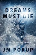Pdf Dreams Must Die