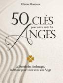 Pdf 50 clés pour vivre avec les anges Telecharger