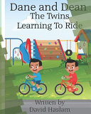 Dane and Dean The Twins Learning To Ride Book