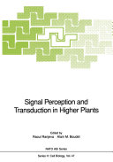 Signal Perception and Transduction in Higher Plants