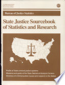 State Justice Sourcebook Of Statistics And Research