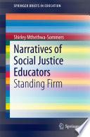 Narratives of Social Justice Educators