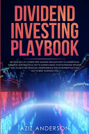 Dividend Investing Playbook
