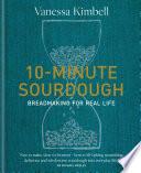 10 Minute Sourdough
