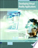 """""""Developing Virtual Reality Applications: Foundations of Effective Design"""" by Alan B. Craig, William R. Sherman, Jeffrey D. Will"""