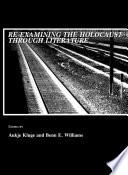 Re examining the Holocaust through Literature