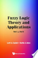 Fuzzy Logic Theory and Applications