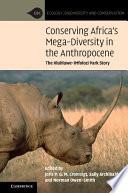 Conserving Africa s Mega Diversity in the Anthropocene