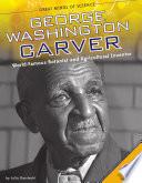 George Washington Carver  World Famous Botanist and Agricultural Inventor