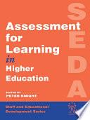 Assessment for Learning in Higher Education