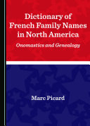 Dictionary of French Family Names in North America