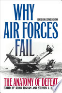 Why Air Forces Fail, revised and expanded edition